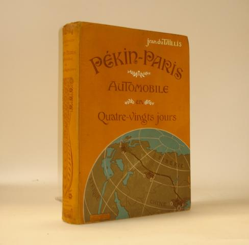 Jean du Taillis: Peking-Paris Automobile en Quatre-vingts jours; 1907,