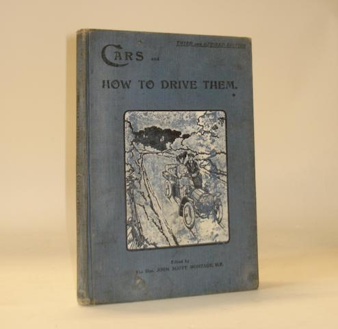Lord Montagu: Cars and How to Drive Them; 1905,
