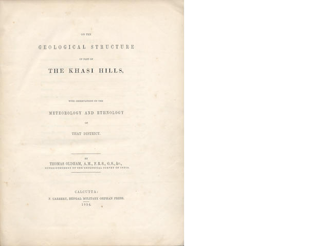 OLDHAM (THOMAS) On the Geological Structure of Part of the Khasi Hills, with Observations on the Meteorology and Ethnology of that District, 1854, and 3 others (4)