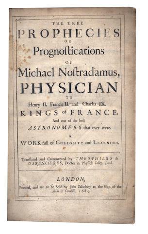 NOSTRADAMUS (MICHEL DE) The True Prophecies or Prognostications, 1685