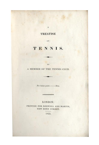 TENNIS [LUKIN (ROBERT)] A Treatise on Tennis. By a Member of the Tennis Club, 1822