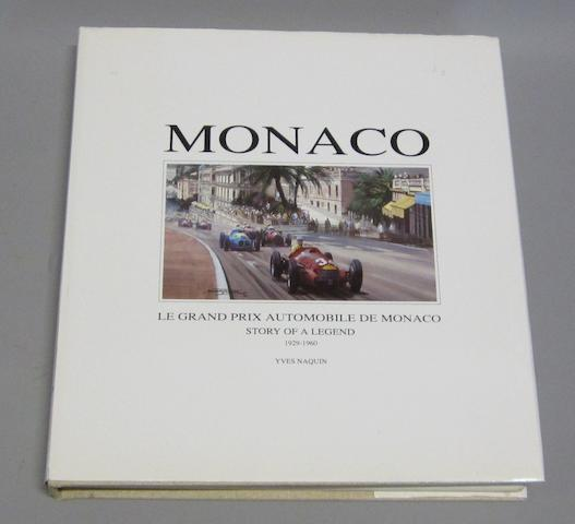 Yves Naquin: Monaco - Story of a Legend 1929-1960,