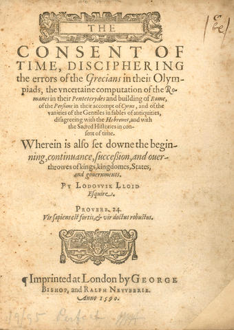 LLOYD (LODOWICK) The Consent of Time, Disciphering the Errors of the Greciands in their Olympiads, 1590