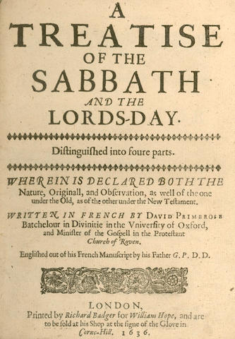 PRIMEROSE (DAVID) A Treatise of the Sabbath and the Lords-Day, 1636