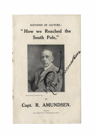 "AMUNDSEN (ROALD) Souvenir of Lecture: ""How We Reached the South Pole"", SIGNED BY AMUNDSEN on the photographic portrait of him on the title, 1912"