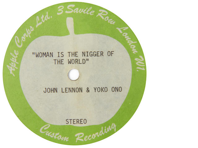 An acetate recording of the unreleased 'Woman Is The Nigger Of The World'/'Sisters O Sisters' by John Lennon
