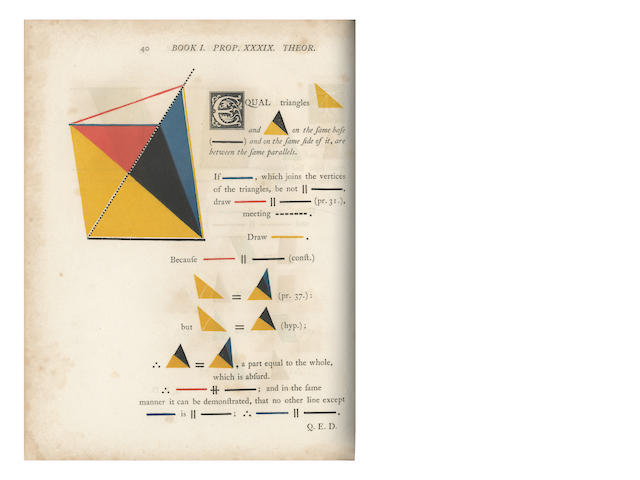 EUCLID BYRNE (OLIVER) The First Six Books of the Elements of Euclid in Which Coloured Diagrams and Symbols Are Used Instead of Letters for the Greater Ease of Learners, 1847
