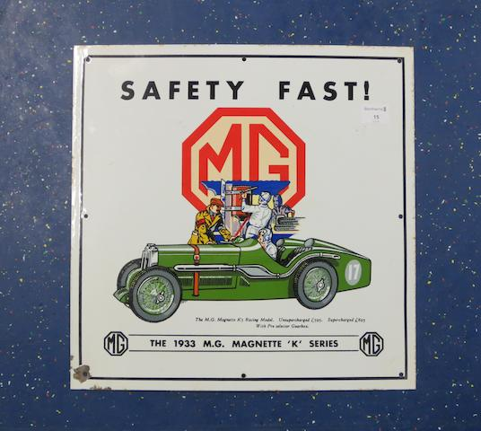 An MG 'Safety Fast' reproduction enamel advertising sign,