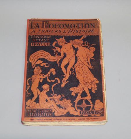 Octave Uzanne: La Locomotion à travers l'Histoire et les Moteurs; 1900,