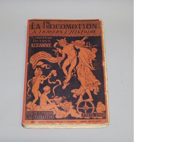 Octave Uzanne: La Locomotion a Travers L'Histoire et les Moteurs; 1900,