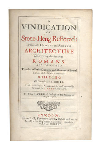 WEBB (JOHN) A Vindication of Stone-Heng Restored: in Which the Orders and Rules of Architecture Observed by the Ancient Romans, Are Discussed, 1665
