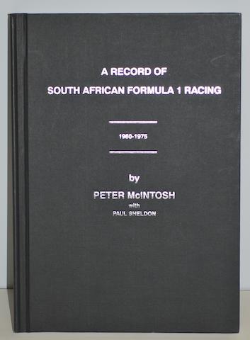"Peter McIntosh & Paul Sheldon: ""A Record of South African Formula 1 Racing"","
