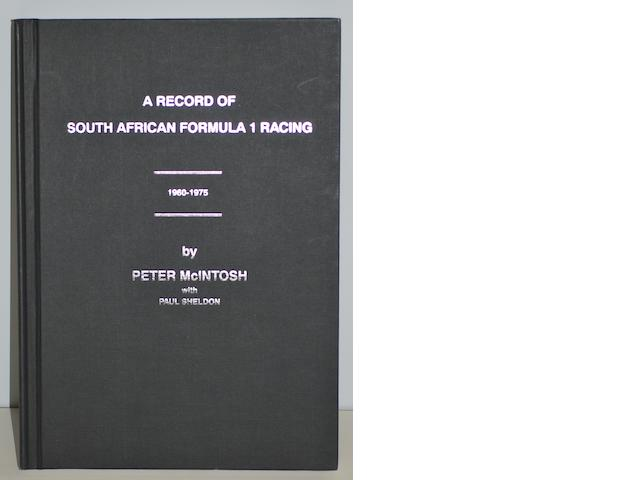 "Peter McIntosh & Paul Sheldon: ""A Record of South African Formula 1 Racing"","