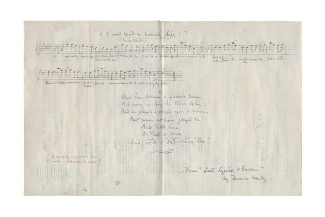 HARDY, THOMAS (1840-1928) AUTOGRAPH MUSIC MANUSCRIPT WITH THE LYRIC OF HIS SONG 'O I WON'T LEAD A HOMELY LIFE' '(To an old air)', signed, [1922]
