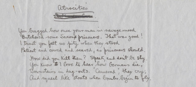 SASSOON, SIEGFRIED (1886-1967) AUTOGRAPH REVISED MANUSCRIPT, IN EFFECT A DRAFT, OF HIS FIRST WORLD WAR POEM 'ATROCITIES', signed, [?1917]