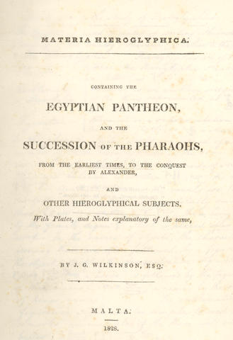 EGYPTOLOGY WILKINSON (JOHN GARDNER) Materia hieroglyphica. Containing the Egyptian Pantheon, and the Succession of the Pharoahs, 2 parts in one vol., 1828-[1830]