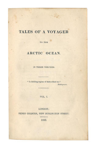 GILLIES (ROBERT PIERCE) Tales of a Voyager to the Arctic Ocean, 3 vol., 1826