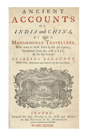 RENAUDOT (EUSEBIUS, translator) Ancient Accounts of India and China, by Two Mohammedan Travellers. Who Went to Those Parts in the 9th Century; Translated from the Arabic by Eusebius Renaudot, 2 parts in one vol., 1733