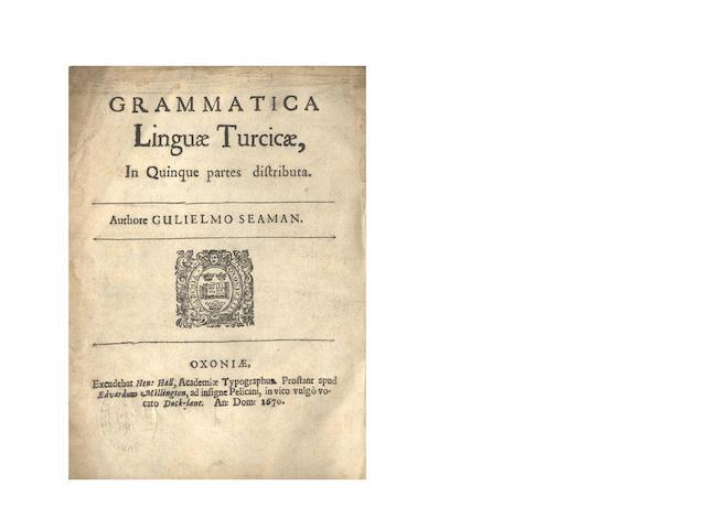 SEAMAN (WILLIAM) Grammatica linguae Turicae, in quinque partes distributa, 1670