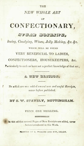 TRACTS - CONFECTIONARY The New Whole Art of Confectionary, Sugar Boiling, Icing, Candying, Wines, Jelly Making... New Edition, To Which Are Added Several New and Useful Receipts, [c.1830]; bound with 12 other tracts