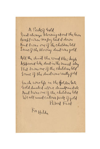 FROST, ROBERT (1874-1963, American poet) AUTOGRAPH MANUSCRIPT OF HIS MUCH-ADMIRED POEM 'A PECK OF GOLD',  SIGNED, [1920s]