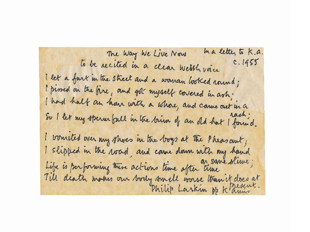 AMIS, KINGSLEY (1922-1995) AUTOGRAPH MANUSCRIPT BY AMIS OF RIBALD VERSES ENTITLED 'THE WAY WE LIVE NOW', PURPORTEDLY SENT BY PHILIP LARKIN IN A LOST LETTER TO AMIS, [1987]