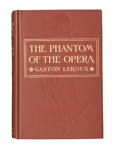 LEROUX (GASTON) The Phantom of the Opera, first American edition, fine copy, 1911