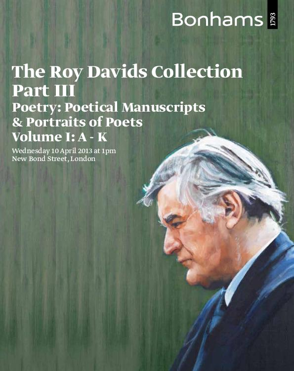 The Roy Davids Collection. Part III. Poetry: Poetical Manuscripts and Portraits of Poets. First Session (A-K)