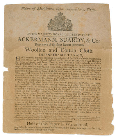 ADVERTISING BROADSHEET- WATERPROOFED CLOTH Ackermann, Suardy, Co. Proprietors of the New Patent Invention for Rendering Woollen and Cotton Cloth Impenetrable to Rain ... Half of this Paper is Waterproof, to Exhibit the Extraordinary Power of the Process... [c.1800]