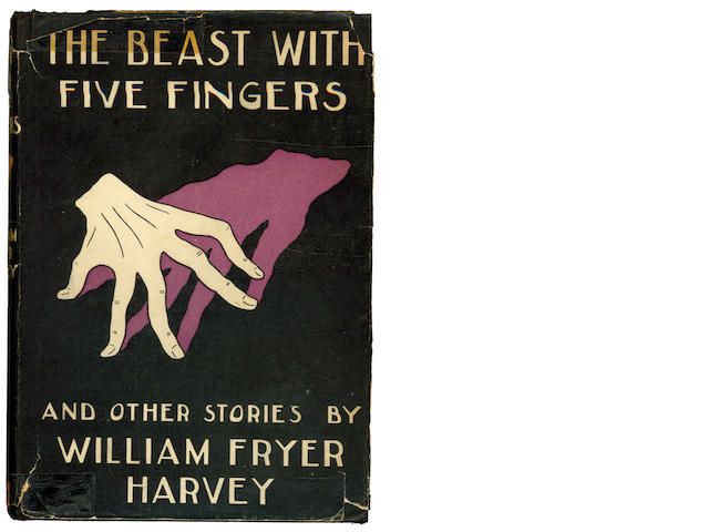 HARVEY (WILLIAM FRYER) The Beast With Five Fingers and Other Tales, 1928