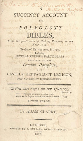 CLARKE (ADAM) A Succinct Account of Polyglott Bibles, 1802; and another (2)