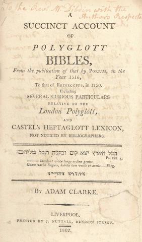 CLARKE (ADAM) A Succinct Account of Polyglott Bibles, 1802; and another (2)