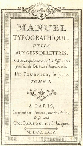 FOURNIER (PIERRE SIMON) Manuel Typographique, 2 vol., FIRST EDITION, 1764-1776