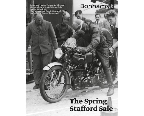 The Spring Stafford Sale Important Pioneer, Vintage & Collectors' Motorcycles and Related Memorabilia