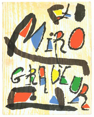 MIRO (JOAN) DUPIN (JACQUES) Miró Engraver, vol. 1. 1928-1960