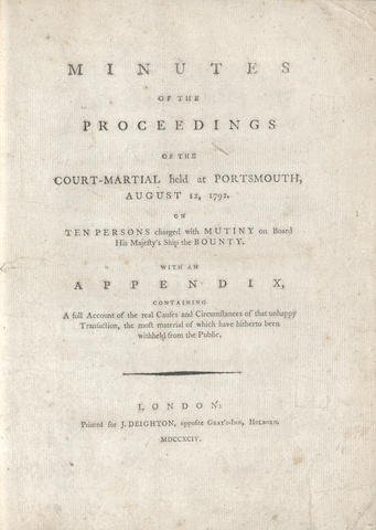BLIGH (WILLIAM)] Minutes of the Proceedings of the Court-martial Held at Portsmouth, August 12, 1792. FIRST EDITION, 1794