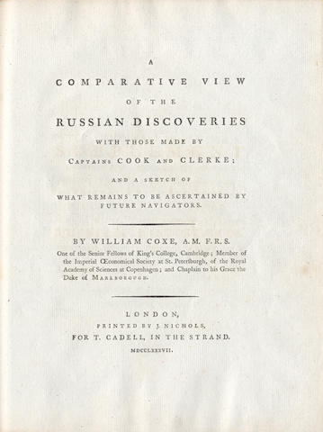 COXE (WILLIAM) A Comparative of the Russian Discoveries with Those Made by Captains Cook and Clerke; and a Sketch of What Remains to Be Ascertained by Future Navigators, 1787