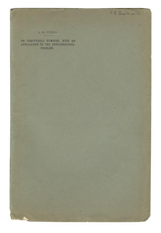 TURING (ALAN M.) 'On Computable Numbers, with an Application to the Entscheidungsproblem'; 'On Computable Numbers... A Correction'  [Extracted from the Proceedings of the London Mathematical Society, ser. 2, vol. 42 and 43, 1937]