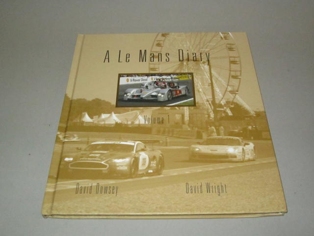 David Dowsey and David Wright: A Le Mans Diary;