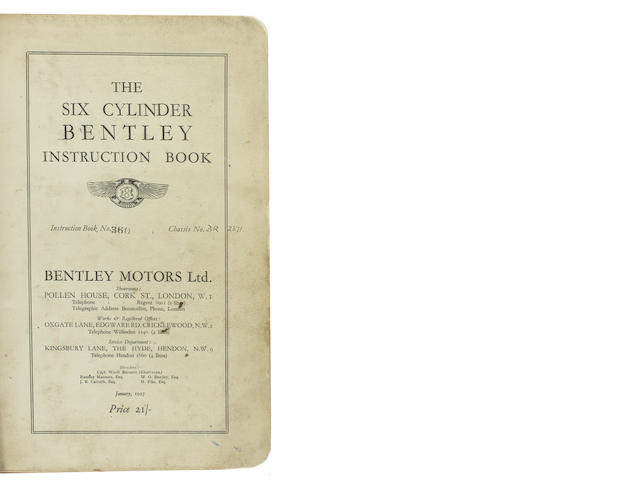 A Six Cylinder Bentley Instruction Book issued to Chassis BR2371 first owned by Capt Woolf Barnato,