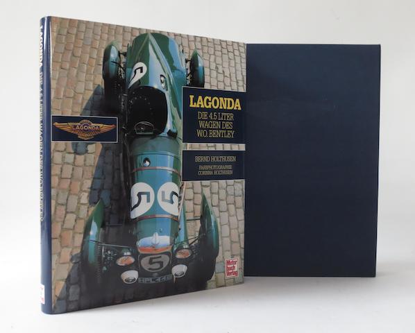 A limited edition of Bernd Holthusen: Lagonda - Die 4.5 Liter Wagen des W.O.Bentley;