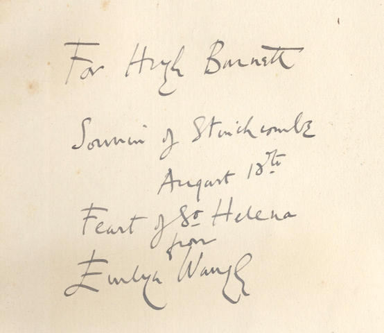 "WAUGH (EVELYN) Helena, FIRST EDITION, AUTHOR'S PRESENTATION COPY, inscribed on front free endpaper ""For Hugh Burnett, Souvenir of Stinchcombe, August 18th, Feast of St. Helena from Evelyn Waugh"", 1950"