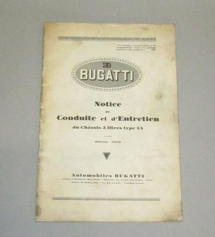 A Bugatti Type 44 instruction book issued for chassis 44547, January 1929,