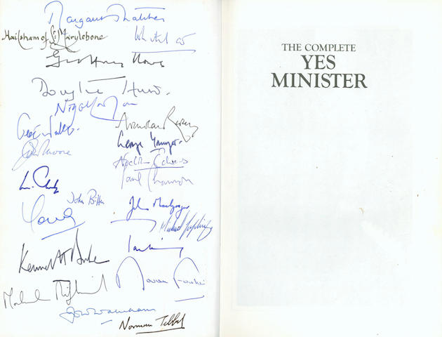 LYNN (JONATHAN) and ANTONY JAY The Complete Yes Minister. The Diaries of a Cabinet Minister by the Right Hon. James Hacker MP, 1987, SIGNED BY MARGARET THATCHER AND 22 MEMBERS OF HER CABINET
