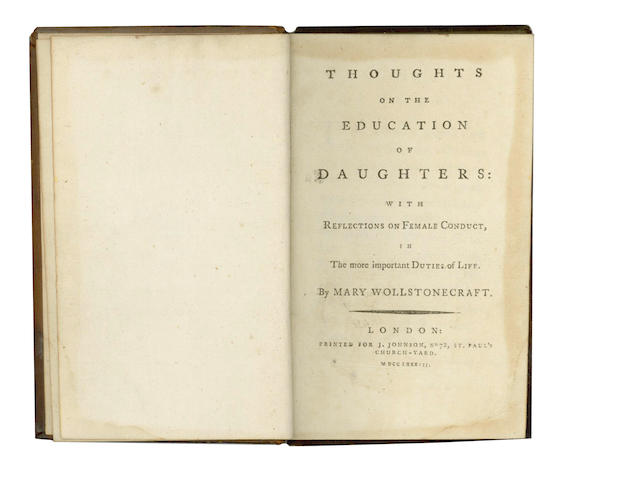 WOLLSTONECRAFT (MARY) Thoughts on the education of daughters: with reflections on female conduct, in the more important duties of life, 1787