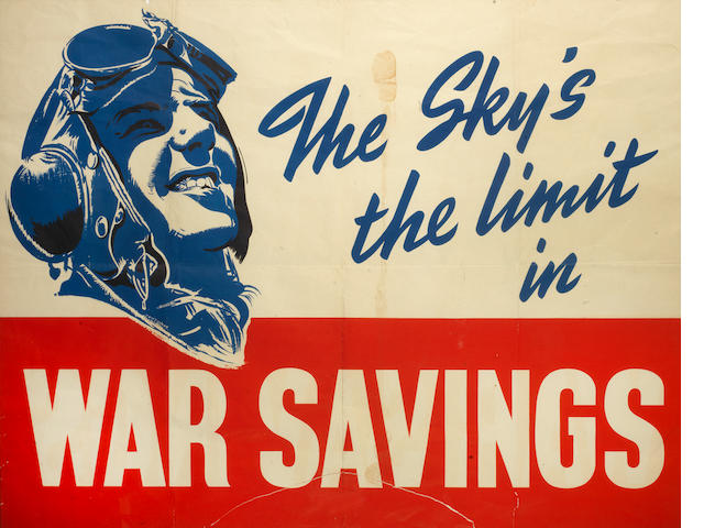 A Battle of Britain 'The Sky's the Limit in War Savings' poster, circa 1940,