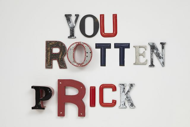 Jack Pierson (born 1960) You Rotten Prick  2004