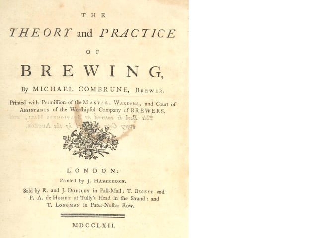 BREWING COMBRUNE (MICHAEL) The Theory and Practice of Brewing, 1762