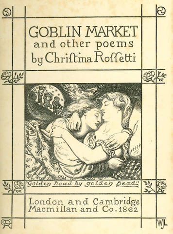 ROSSETTI (CHRISTINA) Goblin Market, 1862; and others (8)