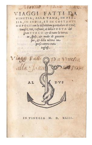 VIAGGI Viaggi fatti da Vinetia, alla Tana, in Persia, in India, et in Costantinopoli, Venice, [Paulus Manutius], 1543